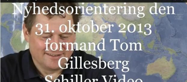Nyhedsorientering den 31. oktober 2013 med Tom Gillesberg
