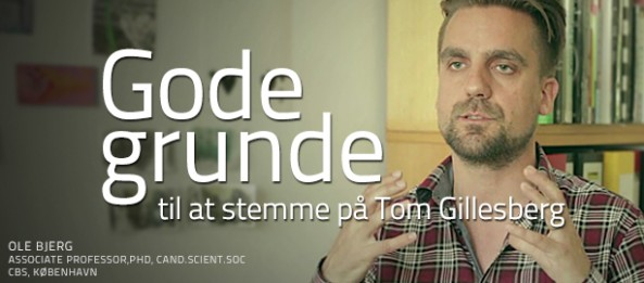 Gode grunde til at stemme på Tom Gillesberg